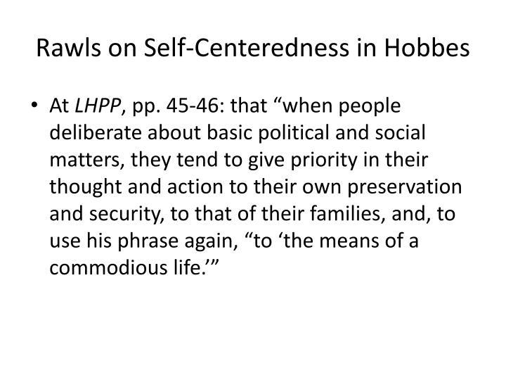 Rawls on Self-Centeredness in Hobbes