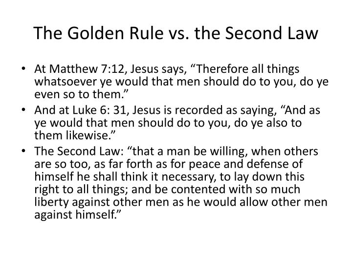 The Golden Rule vs. the Second Law