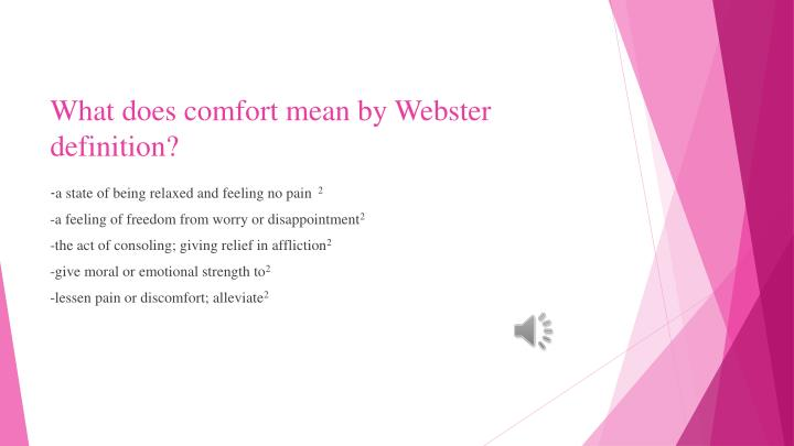 What does comfort mean by Webster definition?