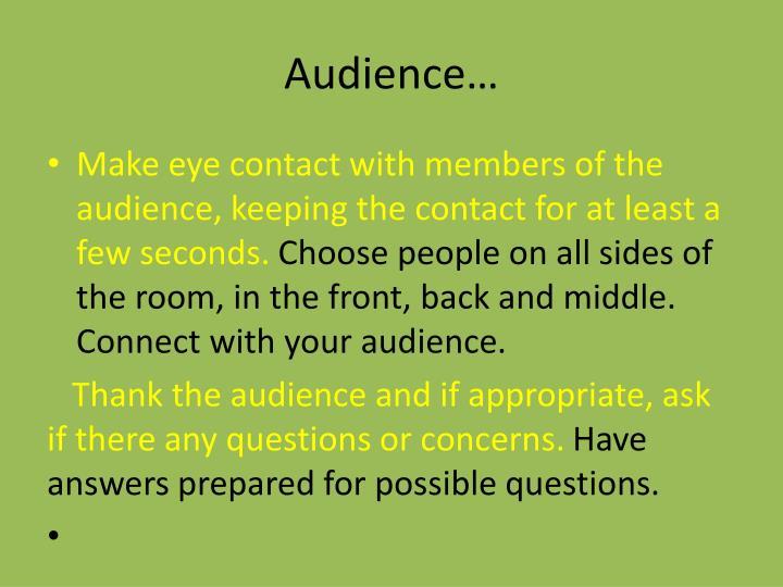 Audience…