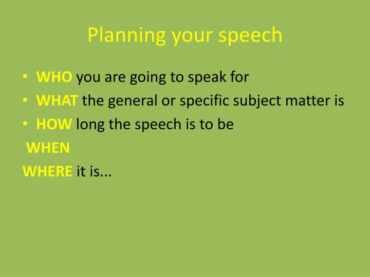 Planning your speech