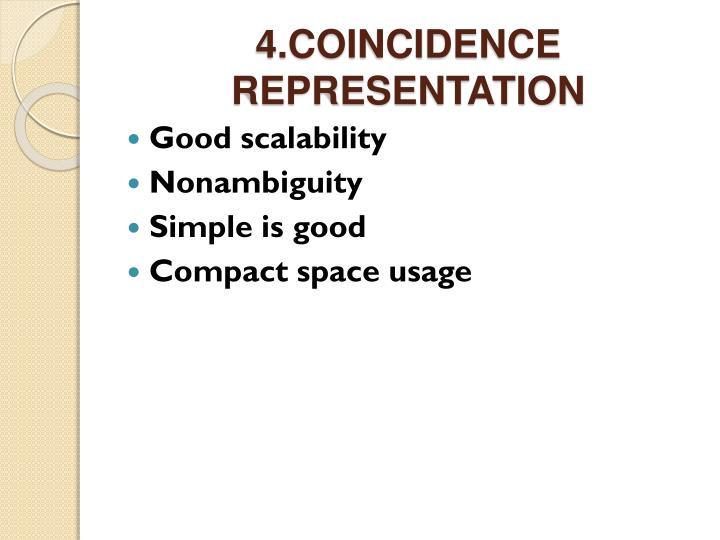 4.COINCIDENCE REPRESENTATION