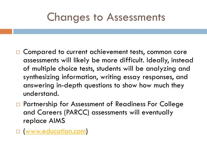 Changes to Assessments