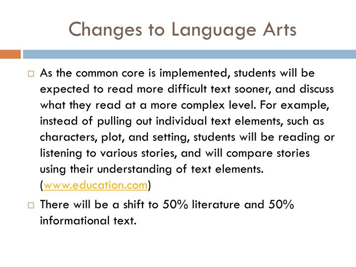 Changes to Language Arts