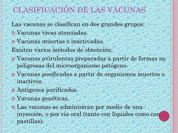 CLASIFICACIÓN DE LAS VACUNAS