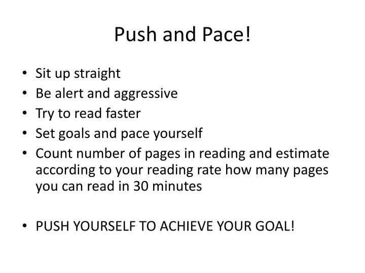 Push and Pace!