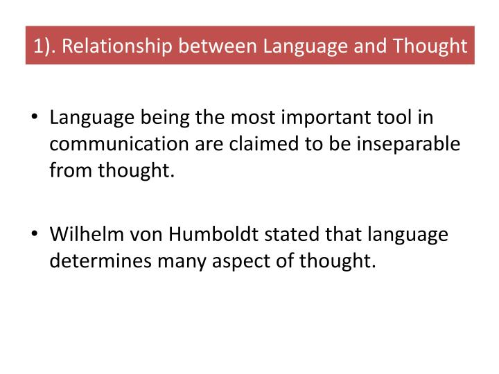 1). Relationship between Language and Thought