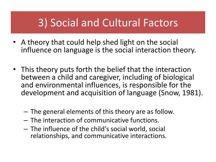 3) Social and Cultural Factors