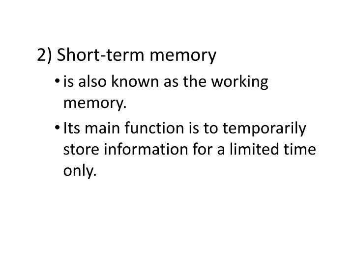 2) Short-term memory