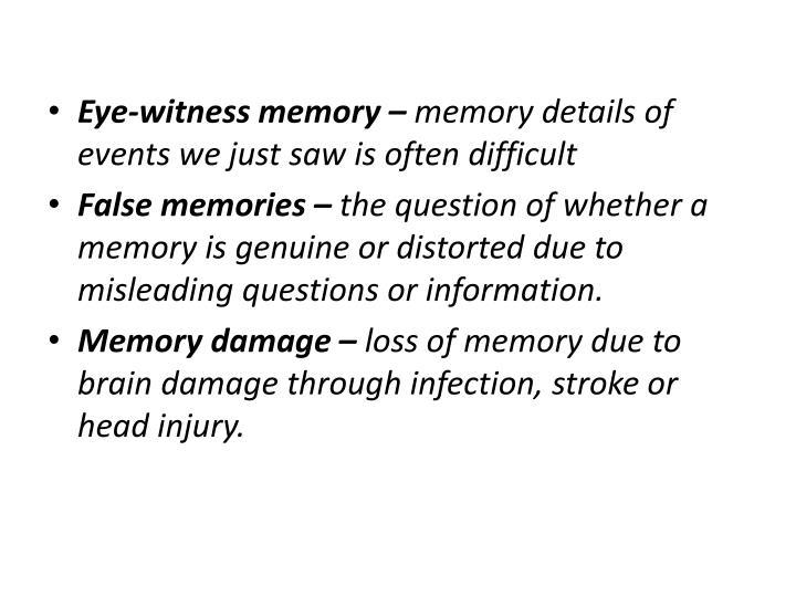 Eye-witness memory –