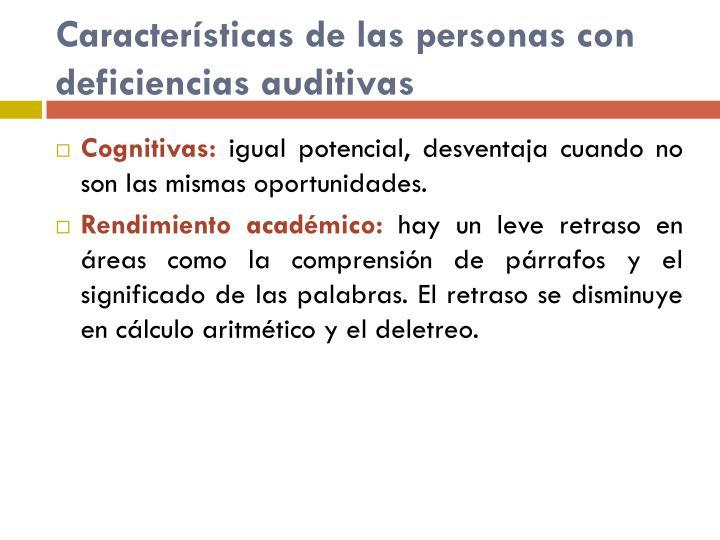 Características de las personas con deficiencias auditivas