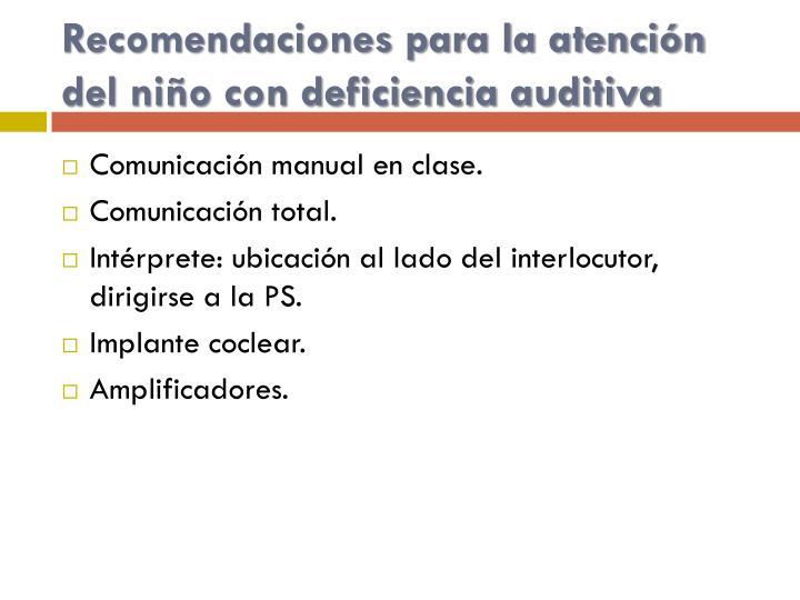 Recomendaciones para la atención del niño con deficiencia auditiva