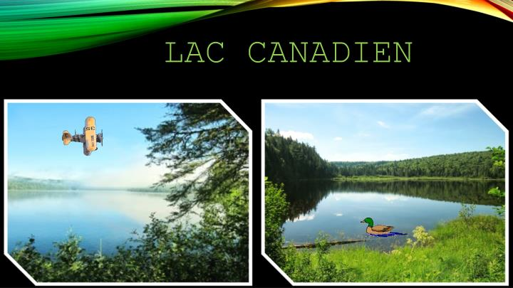 Lac Canadien