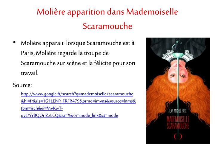 Molière apparition dans Mademoiselle Scaramouche