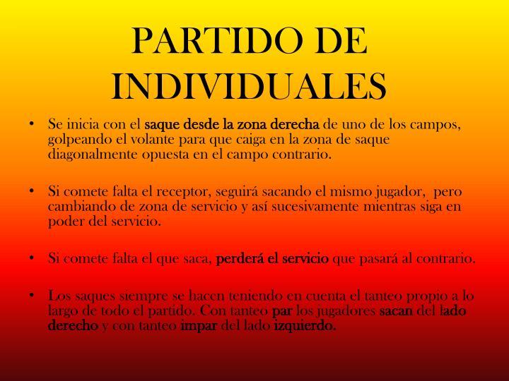 PARTIDO DE INDIVIDUALES