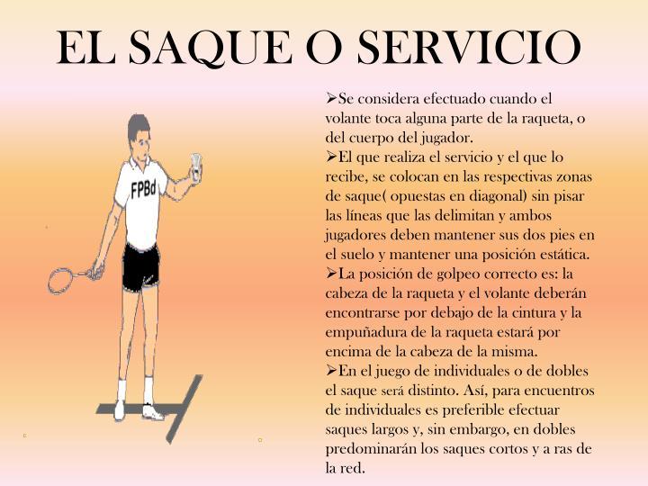 EL SAQUE O SERVICIO