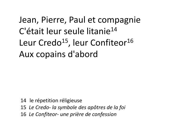 Jean, Pierre, Paul et