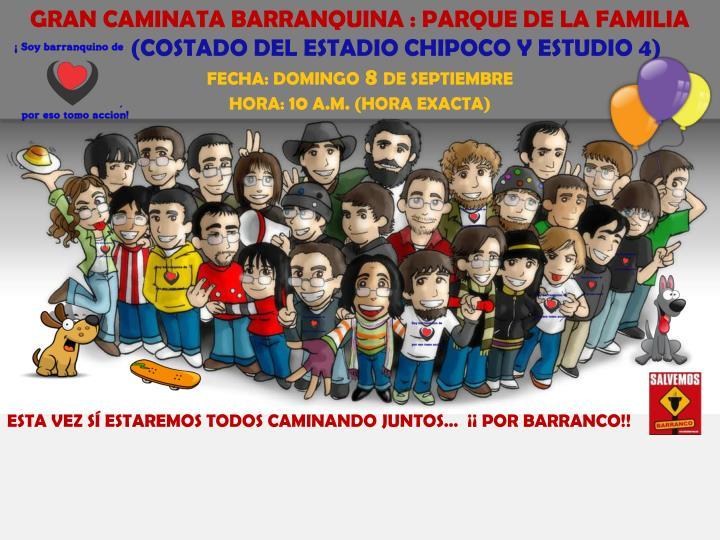 GRAN CAMINATA BARRANQUINA : PARQUE DE LA FAMILIA