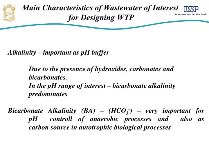 Alkalinity – important as pH buffer