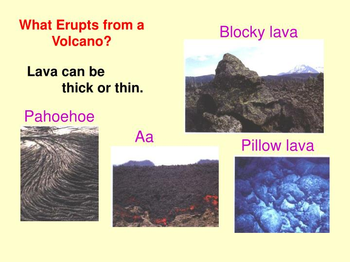 What Erupts from a Volcano?
