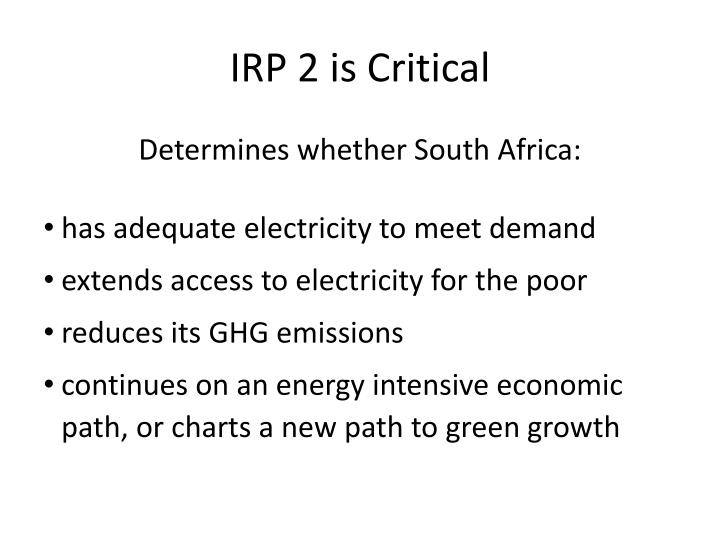 IRP 2 is Critical