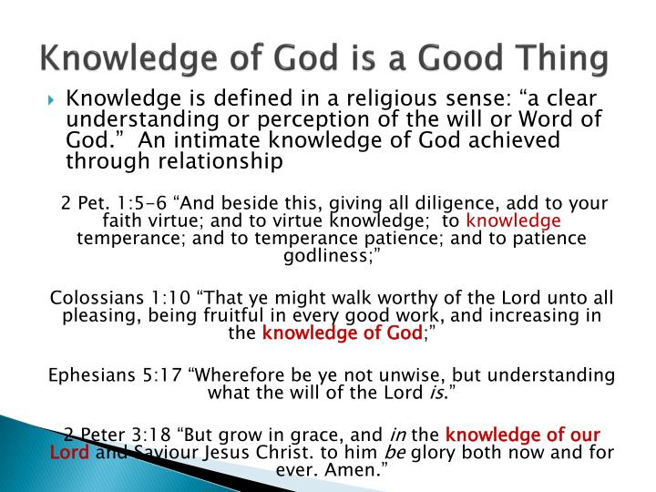 Knowledge of God is a Good Thing