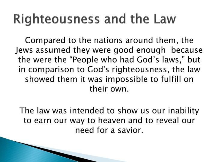 Righteousness and the Law