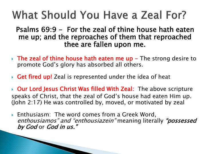 What Should You Have a Zeal For?