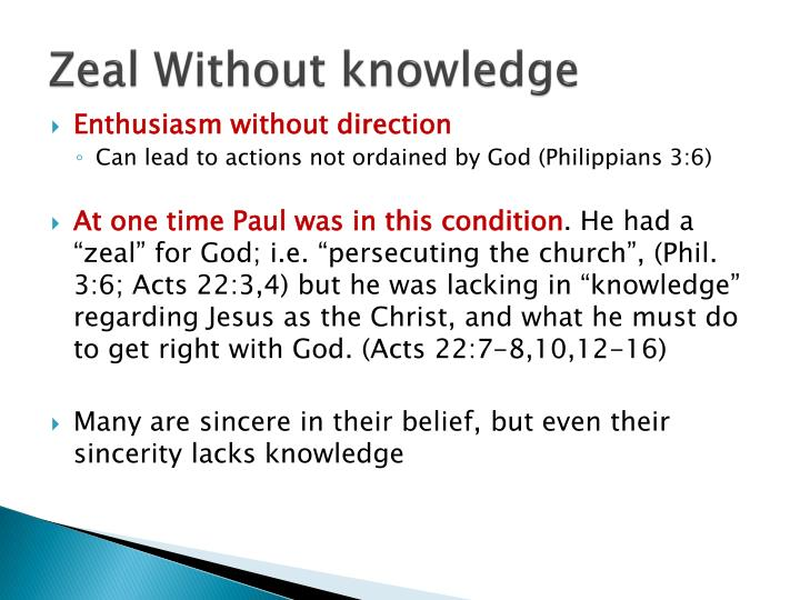 Zeal Without knowledge