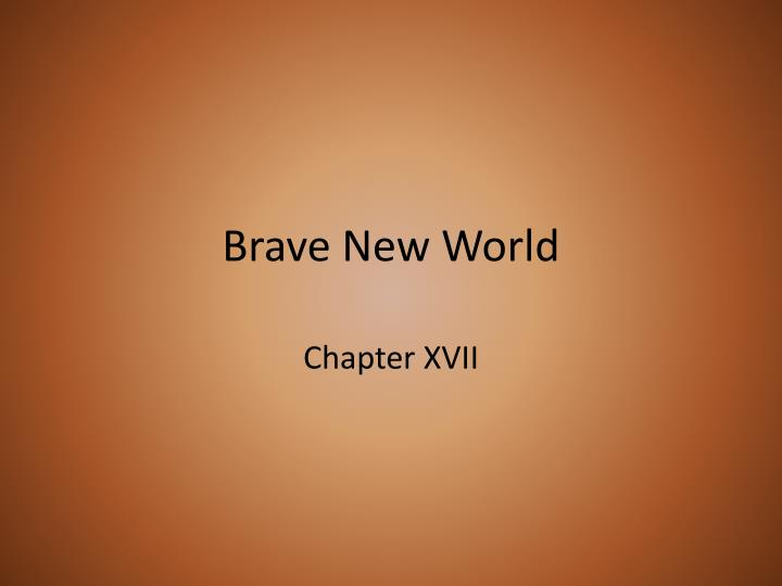 brave new world essay papers To gain further knowledge on the excel theme of technology, i choose to read aldous huxley's brave new world in this novel huxley explains what may happen if the human race tries to create a utopia based on technology.