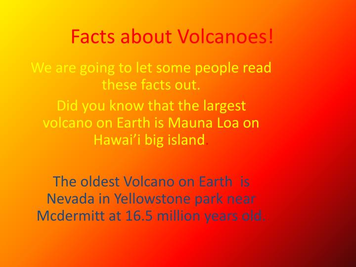 Facts about Volcanoes!