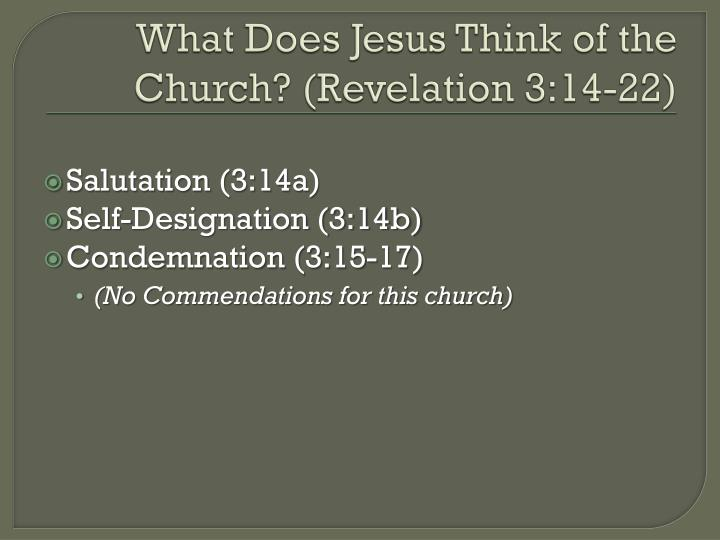 What Does Jesus Think of the Church? (Revelation 3:14-22)