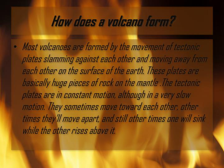 How does a volcano form