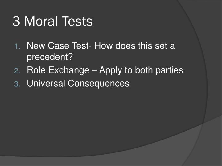 3 Moral Tests
