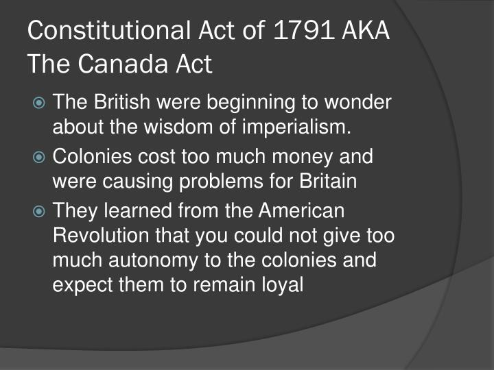 Constitutional Act of 1791 AKA The Canada Act