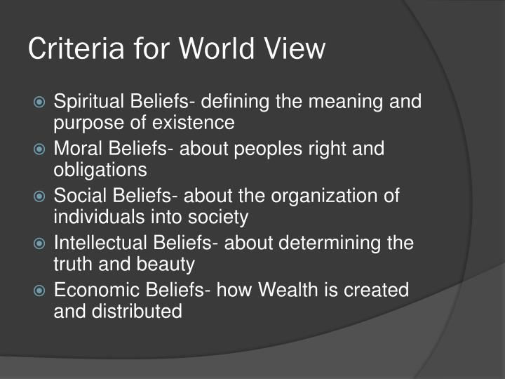 Criteria for World View