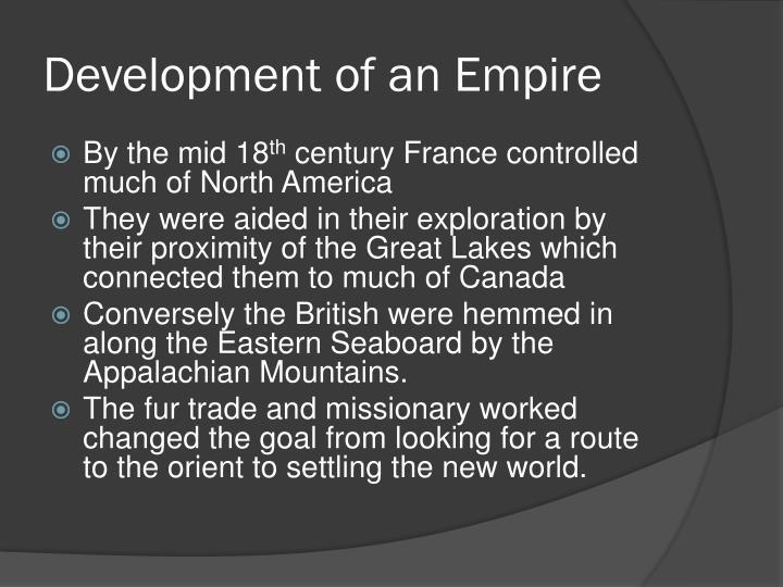 Development of an Empire