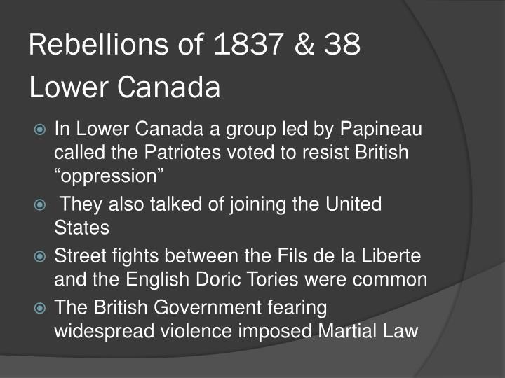 Rebellions of 1837 & 38
