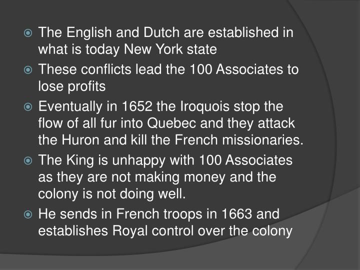 The English and Dutch are established in what is today New York state