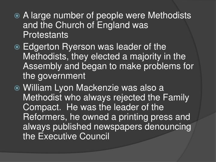 A large number of people were Methodists and the Church of England was Protestants