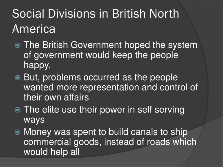 Social Divisions in British North America