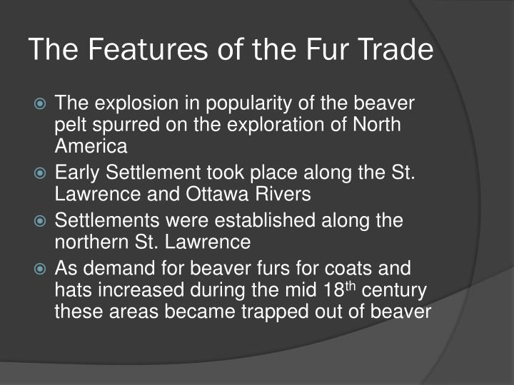 The Features of the Fur Trade