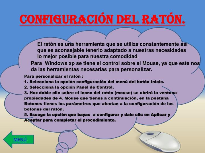 CONFIGURACIÓN DEL RATÓN.