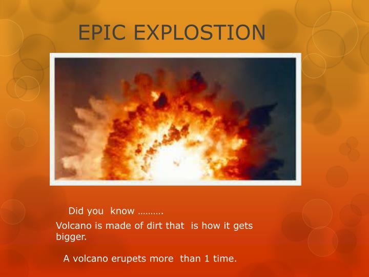 EPIC EXPLOSTION