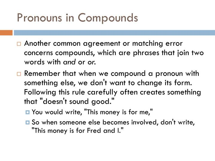 Pronouns in Compounds