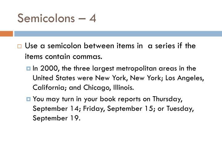 Semicolons – 4
