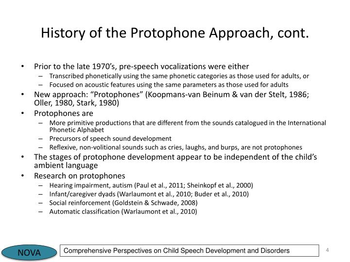 History of the Protophone Approach, cont.