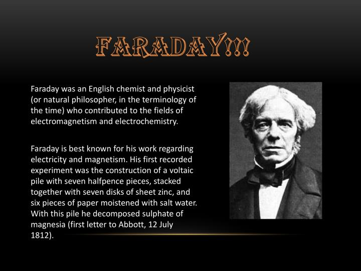 Faraday was