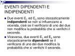 eventi dipendenti e indipendenti