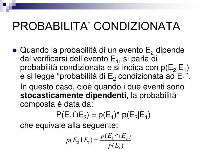 PROBABILITA' CONDIZIONATA